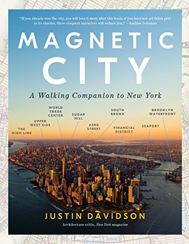 Magnetic City: A Walking Companion to New - New 42nd Ny York Street