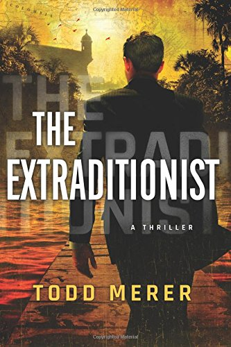 Read Online The Extraditionist (A Benn Bluestone Thriller) pdf epub