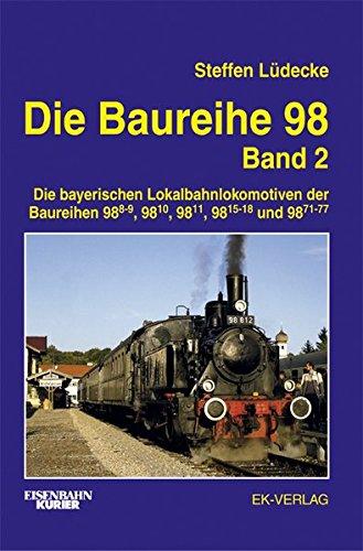 die-baureihe-98-2-bde-bd-2-baureihen-98-8-9-98-10-98-11-98-15-18-und-98-71-77