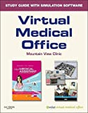 Virtual Medical Office for Today's Medical Assistant 9781416052654