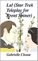 Lal (Star Trek teleplay for Brent Spiner)