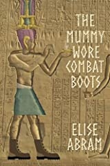 The Mummy Wore Combat Boots Paperback