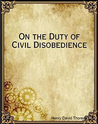 "Analysis and Summary of ""Civil Disobedience"" by Henry David Thoreau"