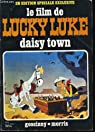 Le film de Lucky Luke : Daisy town par Goscinny