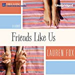 Friends Like Us | Lauren Fox