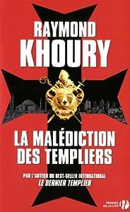 vignette de 'La Malédiction des templiers (Raymond KHOURY)'