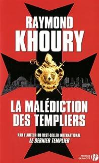 La malédiction des templiers : roman, Khoury, Raymond