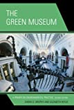 Green Museum, Brophy/Wylie, 0759123233