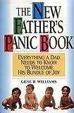New Father's Panic Book, Gene B. Williams, 038078906X