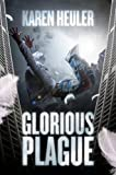 Glorious Plague