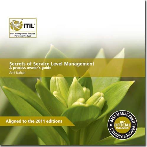 Secrets of service level management: a process owner's guide (PDF)