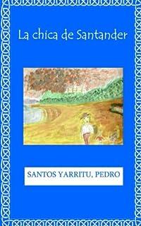 La chica de Santander (Spanish Edition)