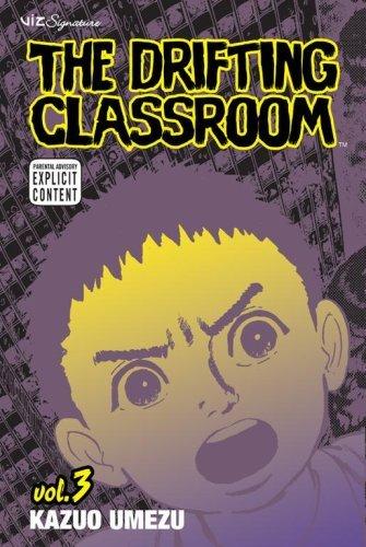 - The Drifting Classroom, Vol. 3