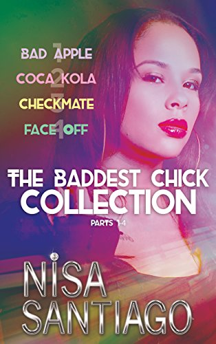 The Baddest Chick Collection: Parts - The Baddest Chick