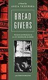 Bread Givers, Anzia Yezierska, 0892553723