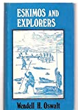 Eskimos and Explorers 9780883165324
