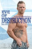 img - for Eve of Destruction (Soldiers of Destruction Series) book / textbook / text book