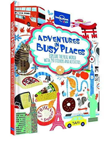 Adventures in Busy Places, Activities and Sticker Books (Lonely Planet Kids) ()