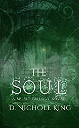 The Soul (The Spirit Trilogy Book 3)
