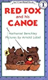 By Nathaniel Benchley - Red Fox and His Canoe (I Can Read Book 1) (Reprint) (1985-05-16) [Paperback]