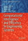 Computational Intelligence and Efficiency in Engineering Systems, Borowik, Grzegorz and Chaczko, Zenon, 3319157191