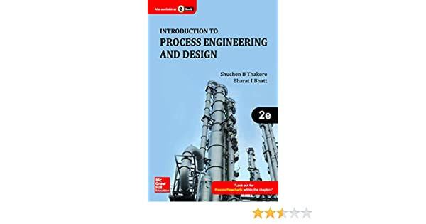 Introduction to process engineering and design