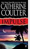 Impulse (Contemporary Romantic Thriller) by  Catherine Coulter in stock, buy online here