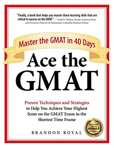 Ace the GMAT: Master the GMAT in 40 Days (List Of Best Selling Singles In The Us)