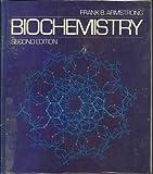 Biochemistry, Frank Bradley Armstrong, Thomas Peter Bennett, 0198551789
