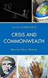 Crisis and Commonwealth: Marcuse, Marx, McLaren, , 0739183060
