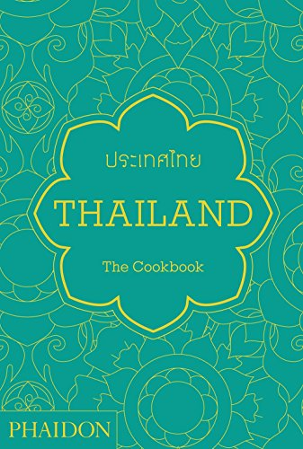 The better than takeout thai cookbook favorite thai food for At home thai cuisine