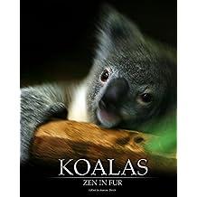 Koalas: Zen in Fur; Black and White Edition