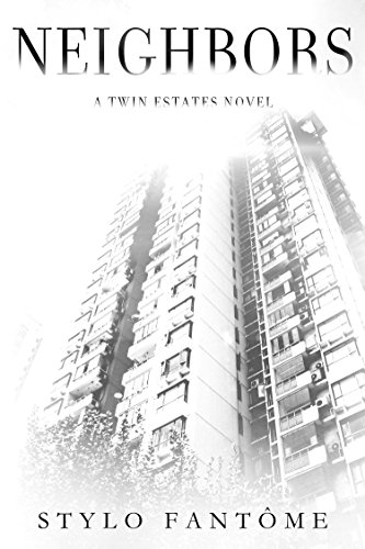 neighbors-a-twin-estates-novel-book-1