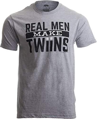 Real Men Make Twins | Funny New Dad Father's Day, Daddy Humor Unisex T-Shirt-(Adult,XL) Sport Grey