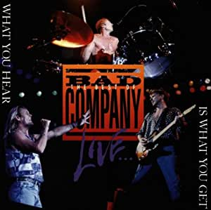 bad company the best of bad company live what you hear is what you get music. Black Bedroom Furniture Sets. Home Design Ideas