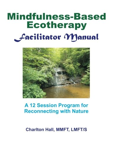 Facilitator Manual for Mindfulness-Based - Hall Charlton
