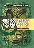 Pre-Columbian Contacts, Bey and Aziza Bey, 1439271151