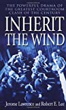 Front cover for the book Inherit the Wind by Jerome Lawrence