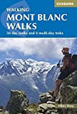 Mont Blanc Walks (Cicerone Walking Guide) (Cicerone Guides)