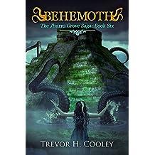 Behemoth (The Jharro Grove Saga Book 6)