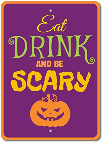 Eat Drink and Be Scary Sign Halloween Party Sign