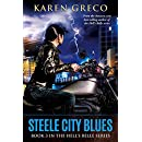 Steele City Blues: The Third Book in the Hell's Belle Series (Hell's Belle 3)