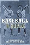 Baseball: The Golden Age (Oxford Paperbacks)