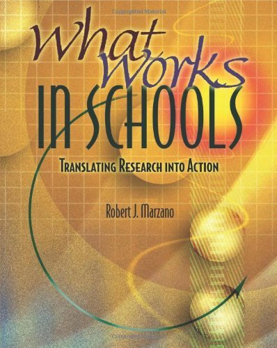 What Works in Schools: Translating Research Into Action by Marzano, Robert J. (2003) Paperback