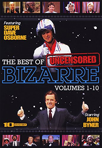 The Foremost of Bizarre: Uncensored Vols. 1 - 10