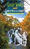 Great Walks Around Betws-y-Coed