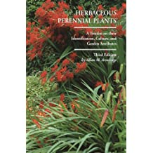 Herbaceous Perennial Plants: A Treatise on their Identification, Culture, and Garden Attributes (3rd Edition)