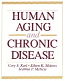 img - for Human Aging and Chronic Disease (Jones and Bartlett Series in Health Sciences) book / textbook / text book