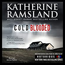 Cold Blooded: Kansas, Notorious USA Audiobook by Katharine Ramsland Narrated by Kevin Pierce