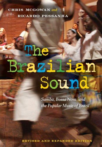 The Brazilian Sound: Samba, Bossa Nova, and the Popular Music of Brazil (Temples Of Sound)